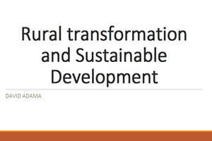 Day2-DavidAdama,AGRA-Rural-transformation-and-sustainable-development